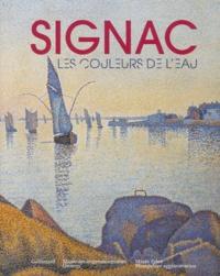 Marina Ferretti Bocquillon - Signac, les couleurs de l'eau.