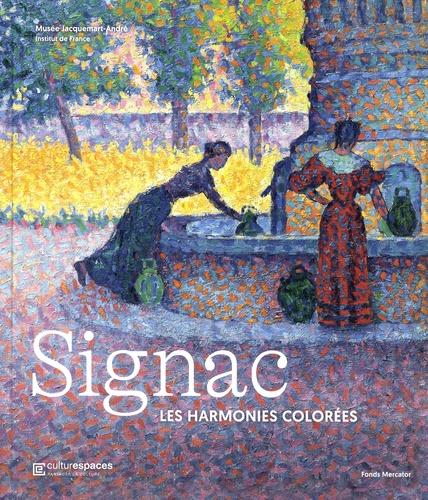 Marina Ferretti Bocquillon et Pierre Curie - Signac - Les harmonies colorées.