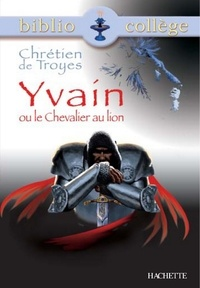 Marina Ghelber - Bibliocollège - Yvain ou le Chevalier au lion, Chrétien de Troyes.