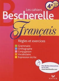 Les cahiers bescherelle français 4e- 13/14 ans - Marina Ghelber |