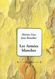 Marina Grey et Jean Bourdier - Les Armées blanches.