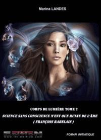 Marina Landes - Corps de lumière - Tome 2.