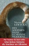 Marina Lewycka - Des adhésifs dans le monde moderne.