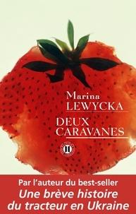 Marina Lewycka - Deux caravanes.