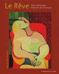 Marina Loffi-Randolin - Le Rêve - Une anthologie littéraire et artistique.