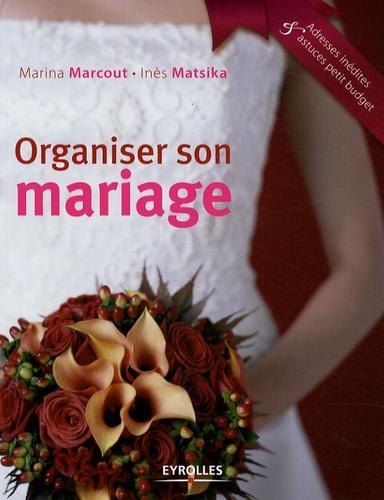 Organiser son mariage 3e édition