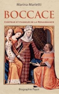 Marina Marietti - Boccace - Conteur et passeur de la Renaissance.