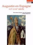 Marina Mestre Zaragoza et Jesus Perez Magallon - Augustin en Espagne (XVIe-XVIIIe siècle).