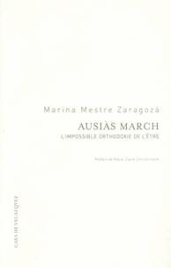 Marina Mestre Zaragoza - Ausias March - L'impossible orthodoxie de l'être.