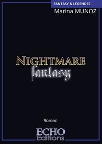 Marina Munoz - Nightmare Fantasy.