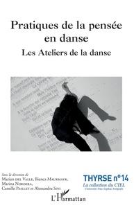 Marina Nordera et Bianca Maurmayr - Pratiques de la pensée en danse - Les Ateliers de la danse.