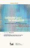 Marina Poisson - Réfléchir (sur) la sensation - Volume 2, Littérature et création dans le monde britannique.