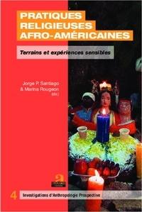 Marina Rougeon - Pratiques religieuses afro-américaines - Terrains et expériences sensibles.