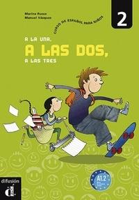 A la una, a las dos, a las tres 2 A1-2 - Curso de español para niños.pdf