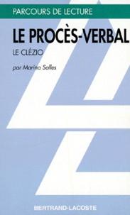 """Marina Salles - """"Le procès-verbal"""", J.-M. G. Le Clézio."""