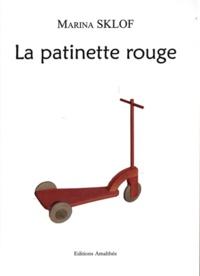 Marina Sklof - La patinette rouge.