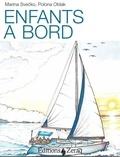 Marina Svecko et Polona Oblak - Enfants à bord - Du projet à l'aventure : comme organiser la vie de famille à bord.