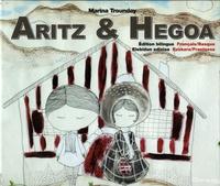 Marina Trounday - Aritz & Hegoa - Edition bilingue français-basque.