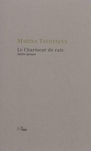 Marina Tsvetaeva - Le charmeur de rats.