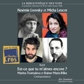 Marina Tsvétaïeva et Rainer Maria Rilke - Est-ce que tu m'aimes encore ?.