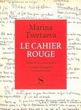 Marina Tsvétaïeva - Le cahier rouge.