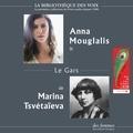 Marina Tsvétaïeva et Anna Mouglalis - Le Gars.