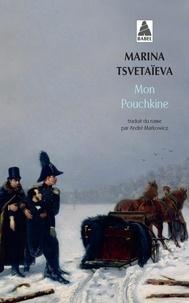 Marina Tsvétaïeva - Mon Pouchkine.