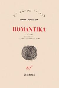 Marina Tsvétaïeva - Romantika - Théâtre.