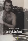 Marina Vlady - Le Fol enfant.