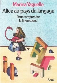 Téléchargement gratuit d'un livre électronique Alice au pays du langage. Pour comprendre la linguistique par Marina Yaguello