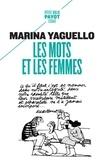 Marina Yaguello - Les mots et les femmes - Essai d'approche sociolinguistique de la condition féminine.