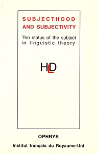 Marina Yaguello - Subjecthood and subjectivity - The status of the subject in linguistic theory.