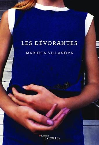 Marinca Villanova - Les dévorantes.