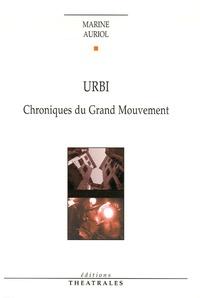 Marine Auriol - Urbi - Chroniques du Grand Mouvement.