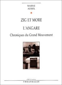 Marine Auriol - Zig et More / L'Angare - Chroniques du Grand Mouvement.