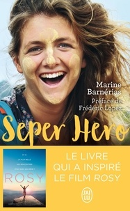 Téléchargement du livre audio Seper Hero  - Le voyage interdit qui a donné du sens à ma vie PDB 9782290156315
