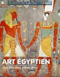 Marine Bellanger - Art égyptien - Des pharaons et des dieux.