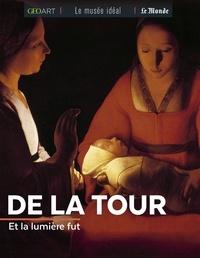 Marine Bellanger - De La Tour - Et la lumière fut.