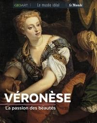 Marine Bellanger - Véronèse - La passion des beautés.