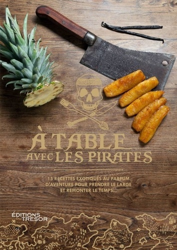 Marine Bianchi et Jorge Iberlucea - A table avec les pirates.