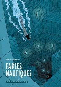Marine Blandin - Fables nautiques.