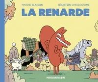 Marine Blandin et Sébastien Chrisostome - La renarde Tome 1 : .