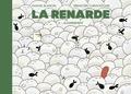 Marine Blandin et Sébastien Chrisostome - La renarde Tome 2 : Acharnement.