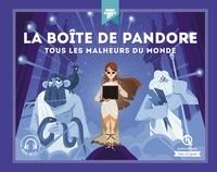 Marine Breuil-Salles et Mona Dolets - La boîte de Pandore.