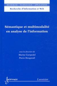 Marine Campedel et Pierre Hoogstoël - Sémantique et multimodalité en analyse de l'information.
