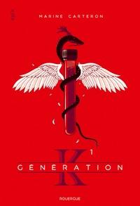 Marine Carteron - Génération K Tome 1 : .