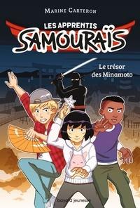 Marine Carteron - Les apprentis samouraïs Tome 1 : Le trésor des Minamoto.