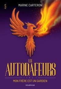 Meilleur livre gratuit à télécharger Les autodafeurs Tome 1
