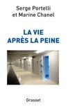 Marine Chanel et Serge Portelli - La vie après la peine.