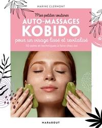 Marine Clermont - Mes petites routines - Kobido et autres massages beauté du visage.